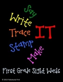 Say It, Write It, Trace It, Stamp It, and Make It (First)