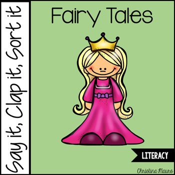 Say it, Clap it, Sort it - Fairy Tale Syllables (3 Pigs and Goldilocks)