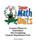 Scaffolding Graphing Linear Equations Unit