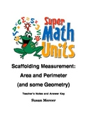Scaffolding Measurement:  Area and Perimeter (and some Geometry)