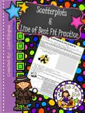 Scatter Plot & Line of Best Fit/Trend Line Mini-Practice