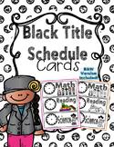 Schedule Cards - Black Title