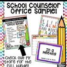 School Counselor Office Sampler!