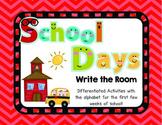 School Days: Alphabet Write the Room