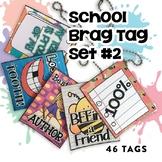 School Days BRAG TAGS (Second Edition)