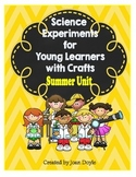 Science Experiments for Young Learners with Crafts {Summer Unit}