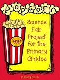 Science Fair Project for the Primary Grades - Popcorn