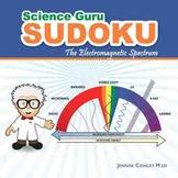 Science Guru Sudoku: The Electromanetic Spectrum [Paperback]