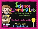 Science Experiment Learning Lab {The Balloon Blow Up}
