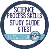 Science Process Skills study guide and test