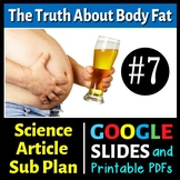 Science Reading Article #7 - Body Fat: The Good, Bad and U