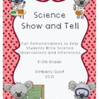 Science Show and Tell Demonstrations: