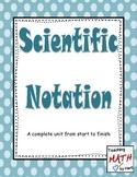 Scientific Notation - A Complete Unit