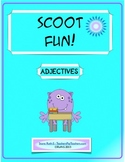 Scoot Fun! Adjectives