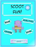 Scoot Fun! Nouns, Verbs, Adjectives, Adverbs