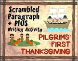 Scrambled Paragraph + Plus:   Pilgrims' First Thanksgiving