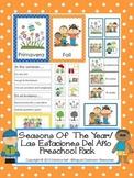 Seasons Of  The Year/ Las Estaciones Del Año Preschool Pack