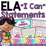 "Second Grade ELA Common Core Kid Friendly ""I Can"" Statemen"