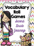Second Grade (Journeys) Vocabulary Roll Games