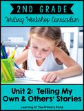 Second Grade Writing Workshop:  Unit 2 {Personal Narratives}