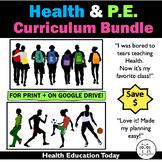 Health and P.E. Curriculum Bundle - Save 15%!!