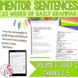 Mentor Sentences Unit: Second 10 Weeks (Grades 3-5)
