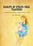 Back to School: Secrets of Stress-Free Teachers