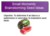 Seed Ideas: Small Moments for SMARTboard