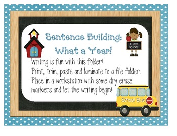 Sentence Building:  What a Year! (Common Core)