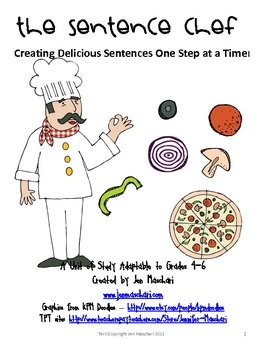 Sentence Unit:  Creating Delicious Sentences One Step at a Time