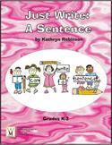 Writing Complete Sentences - Activities - K, 1st, 2nd, 3rd Grade