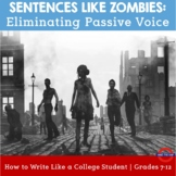 Sentences Like Zombies: Eliminating Passive Voice