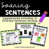 Soaring Sentences:Supplemental Activities to Practice Sent