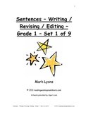 Sentences - Writing / Revising / Editing - Grade 1 - All 9 Sets