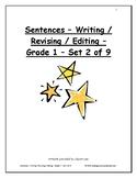 Sentences - Writing / Revising / Editing - Grade 1 - Set 2 of 9