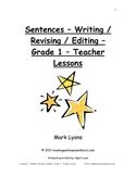Sentences - Writing / Revising / Editing - Grade 1 - Teach