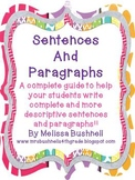 Sentences and Paragraphs:  A Guide to Understanding how to