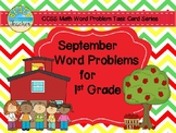September Word Problems for 1st Grade (TASK CARDS)