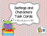 Settings and Characters Task Cards