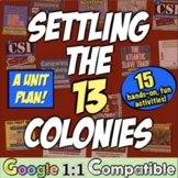 13 Colonies Unit: 13 Engaging, Common-Core Lessons to teac
