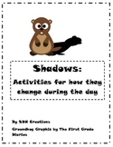 Shadows: Beginning Activities for How Shadows Change Durin