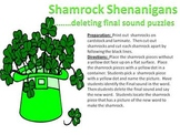 Shamrock Shenanigans - final sound deletion puzzles