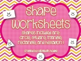 Shape Worksheets- Circle, Triangle, Square, Rectangle and Hexagon
