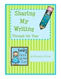 Sharing My Writing Through the Year