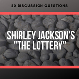 "Shirley Jackson's ""The Lottery"" - Discussion Questions"