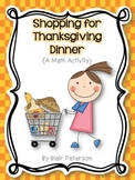 Shopping for Thanksgiving Dinner {A Math Activity}