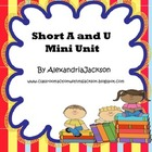 Short A and U Mini Unit