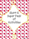 Short E Super Pack of Activities