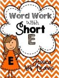 Short E Word Work {A Packet of Fun Activities}