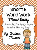 Short E Word Work Made Easy {Printables, Centers, & More!}
